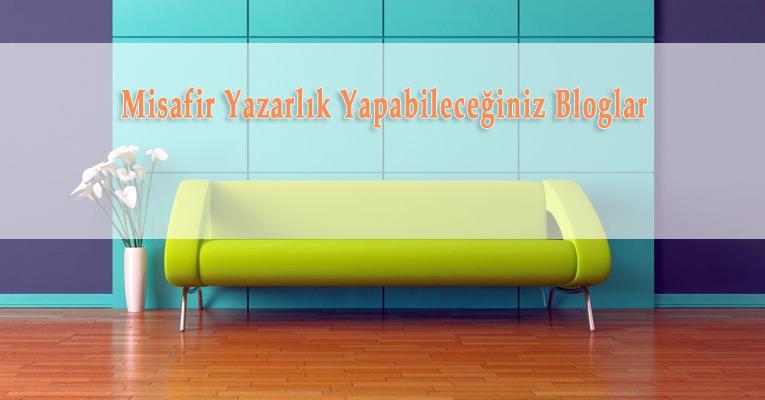 Misafir Yazarlık Yapabileceğiniz Türkçe Bloglar